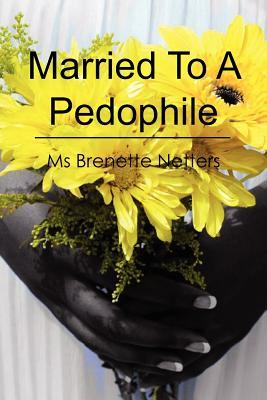 Married to a Pedophile