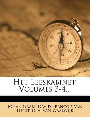 Het Leeskabinet, Volumes 3-4...
