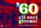 '60 gli anni giovani