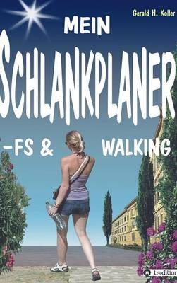 MEIN SCHLANKPLANER -FS & WALKING