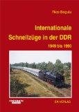 Internationale Schnellzüge in der DDR und deren Reisezugwagen