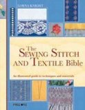 The sewing stitch and textile bible