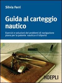 Guida al carteggio nautico