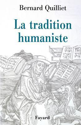 La tradition humaniste VIIIème siècle avant J-C - XXème siècle après J-C