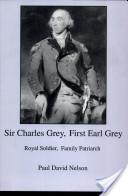 Sir Charles Grey, First Earl Grey