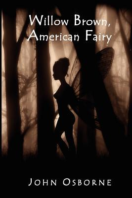 Willow Brown, American Fairy
