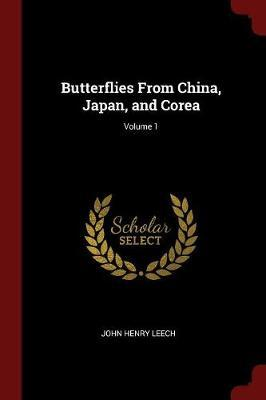Butterflies from China, Japan, and Corea; Volume 1