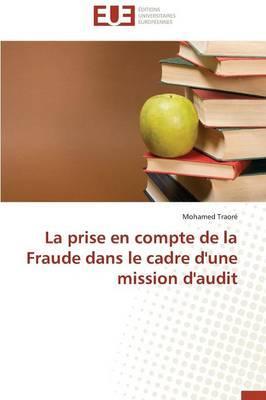 La Prise en Compte de la Fraude Dans le Cadre d'une Mission d'Audit