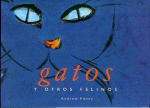 Gatos y Otros Felino...
