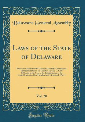 Laws of the State of Delaware, Vol. 20