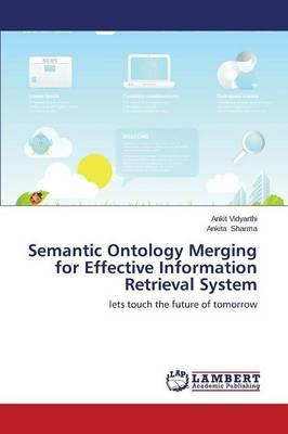 Semantic Ontology Merging for Effective Information Retrieval System