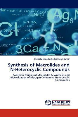 Synthesis of Macrolides and N-Heterocyclic Compounds