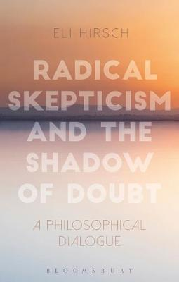 Radical Skepticism and the Shadow of Doubt