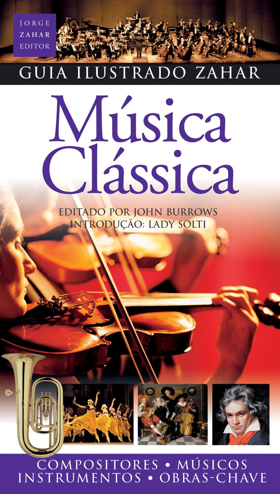Guia Ilustrado Zahar de Música Clássica