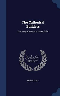 The Cathedral Builde...