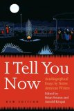 I Tell You Now (Second Edition)