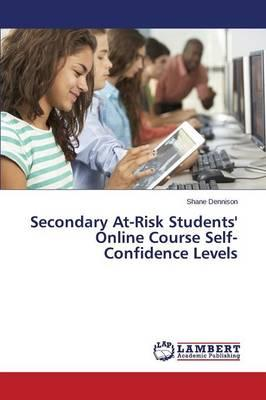 Secondary At-Risk Students' Online Course Self-Confidence Levels