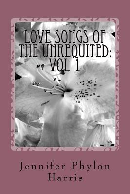 Love Songs of the Unrequited