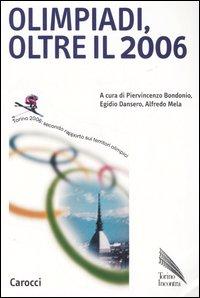 Olimpiadi, oltre il 2006