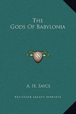 The Gods of Babyloni...