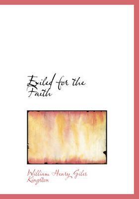 Exiled for the Faith