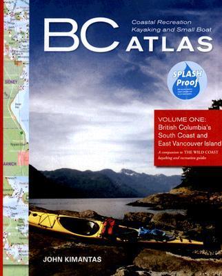B.C. Coastal Recreation Kayaking and Small Boat Atlas