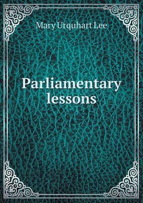 Parliamentary Lessons
