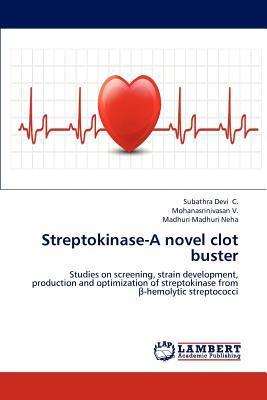 Streptokinase-A novel clot buster