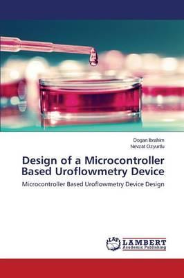Design of a Microcontroller Based Uroflowmetry Device