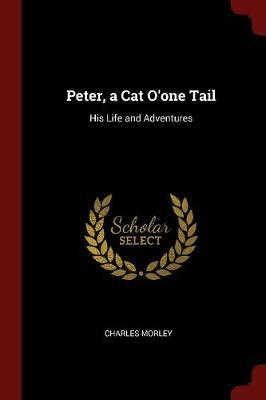 Peter, a Cat O'One Tail