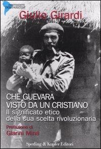Che Guevara visto da...