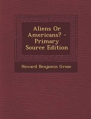 Aliens or Americans?...