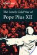 Lonely Cold War of Pope Pius XII