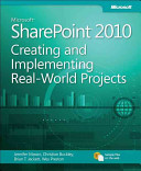Implementing Microsoft SharePoint 2010 Real-World Projects
