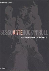 Sesso arte rock'n'ro...