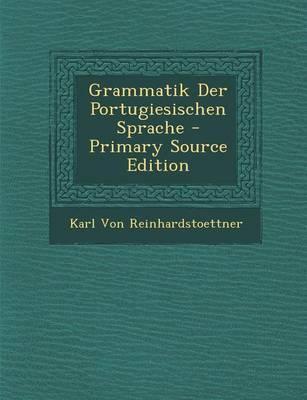 Grammatik Der Portugiesischen Sprache