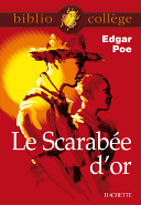 Bibliocollège - Le Scarabée d'or, Edgar Poe