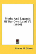 Myths and Legends of Our Own Land V2 (1896)