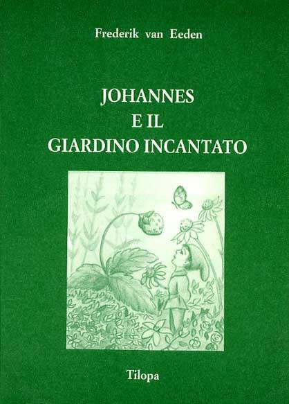 Johannes e il giardi...