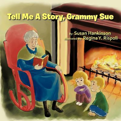 Tell Me A Story, Grammy Sue