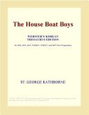 The House Boat Boys (Webster's Korean Thesaurus Edition)
