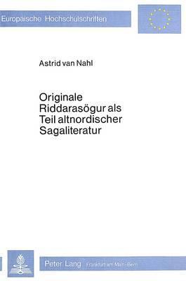 Originale Riddarasögur als Teil altnordischer Sagaliteratur