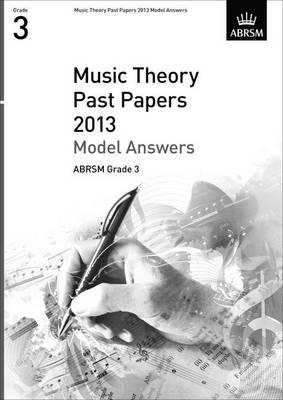 Music Theory Past Papers 2013 Model Answers, ABRSM Grade 3