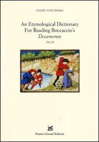 Etymological dictionary for reading Boccaccio's «Decameron» (An)