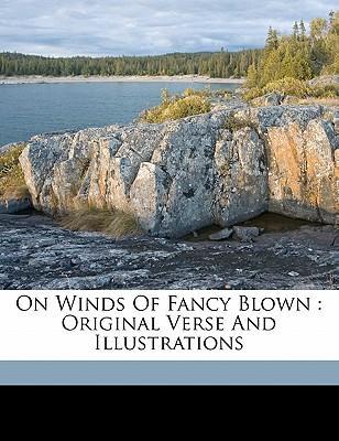 On Winds of Fancy Blown