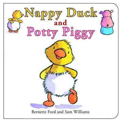 Nappy Duck and Potty Piggy (Ducky & Piggy)