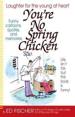 You're No Spring Chi...
