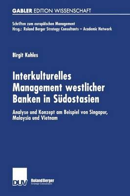 Interkulturelles Management Westlicher Banken in Südostasien