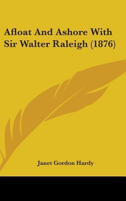 Afloat and Ashore with Sir Walter Raleigh (1876)