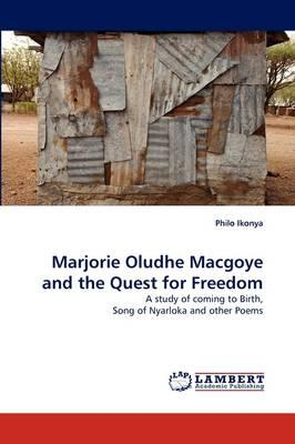 Marjorie Oludhe Macgoye and the Quest for Freedom